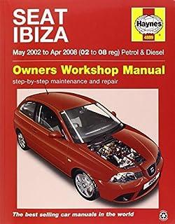 seat ibiza petrol and diesel 02 to 08 haynes service and repair rh amazon co uk seat ibiza 2008 service manual seat ibiza repair manual 2014 pdf