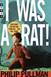 I Was a Rat!, Philip Pullman, 0375901760