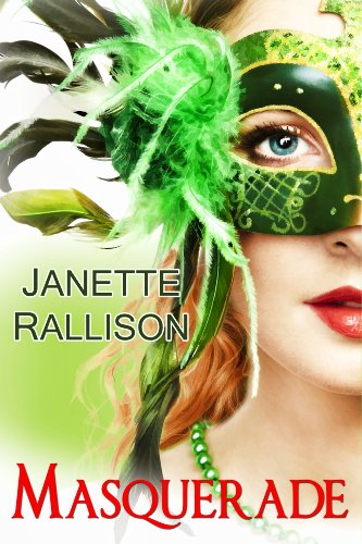 Masquerade: a romantic comedy by [Rallison, Janette, Hill, CJ]