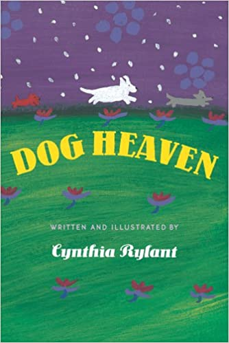 Dog Heaven Cynthia Rylant 0400307301570 Amazon Books