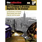Afro-Caribbean & Brazilian Rhythms for the Drums: The Collective: Ethnic Style Series