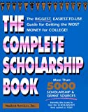 The Complete Scholarship Book, Student Services, 1570711275