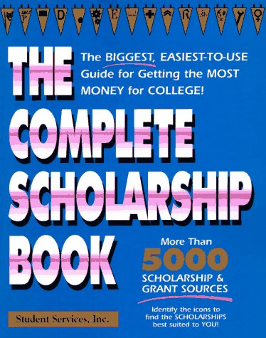 The Complete Scholarship Book (1st ed)