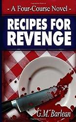 Recipes For Revenge: A Four-Course Novel
