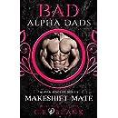 Makeshift Mate: Alpha Singles, Bad Alpha Dads (Meet Your Alpha Book 2)