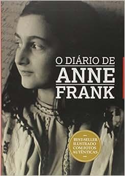 O Diário de Anne Frank: Vários Autores: Amazon.com.br: Livros