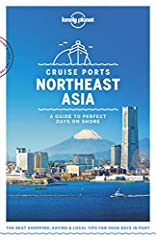 Lonely Planet: The world's number one travel guide publisher* Lonely Planet's Cruise Ports Northeast Asia is your passport to the most relevant, up-to-date advice on what to see and skip, and what hidden discoveries await you. Discover Nagasa...