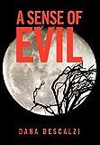 A Sense of Evil, Dana Descalzi, 1481706217