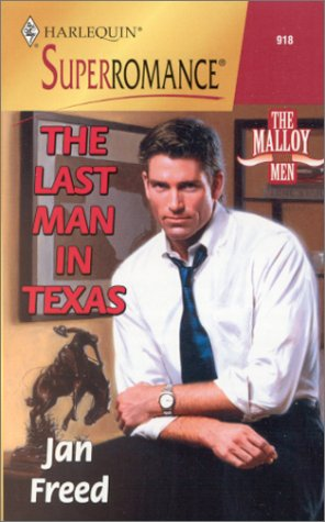 The Last Man in Texas: The Malloy Men (Harlequin Superromance No. 918) (Best Ship In No Man's Sky)