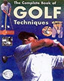 img - for The Complete Encyclopedia of Golf Techniques book / textbook / text book