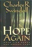 Hope Again, Charles R. Swindoll, 084991132X