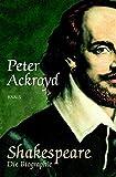 Shakespeare: Die Biographie