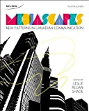 Mediascapes: New Patterns in Canadian Communication