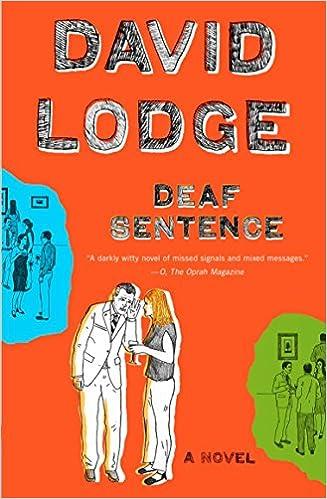 amazon deaf sentence a novel david lodge domestic life