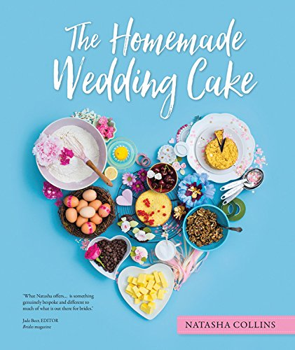 The Homemade Wedding Cake by Natasha Collins