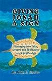Giving Jonah a Sign, John B. Pierce, 1412094410
