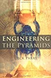 img - for Engineering the Pyramids book / textbook / text book
