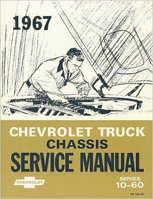 1967  67   CHEVROLET TRUCK SHOP MANUAL-SERIES 10-60