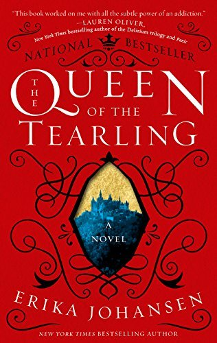 The Queen of the Tearling: A Novel (Queen of the Tearling, The)