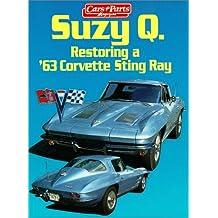Suzy Q Restoring a 63 Corvette Sting Ray