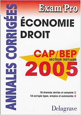 Téléchargement ebook anglais gratuit Economie Droit CAP, BEP tertiaires : Annales corrigés en français PDF ePub MOBI by Patrice Barthélémi