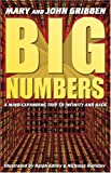 Big Numbers, John Gribbin and Mary Gribbin, 0743497678