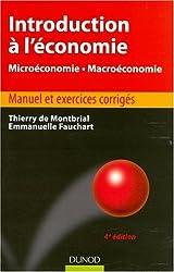 Introduction à l'économie : Microéconomie, macroéconomie - Manuel et exercices corrigés
