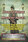 How to Write a Mystery Novel, Gene Grossman, 1450557902