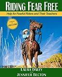 Riding Fear Free, black & white: Riding Fear