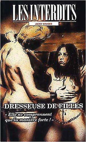 En ligne Les interdits n°198 : dresseuse de filles epub pdf
