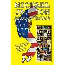 Michael Jackson - Estados Unidos - Discografia: Discos de Vinilo. Discografia Editada Por Motown / Epic (1972-2014). Guia Ilustrada a Todo Color.