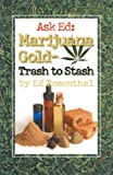 Marijuana Gold, Ed Rosenthal, 0932551521