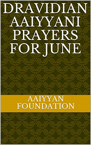 Dravidian Aaiyyani Prayers for June - Kindle edition by