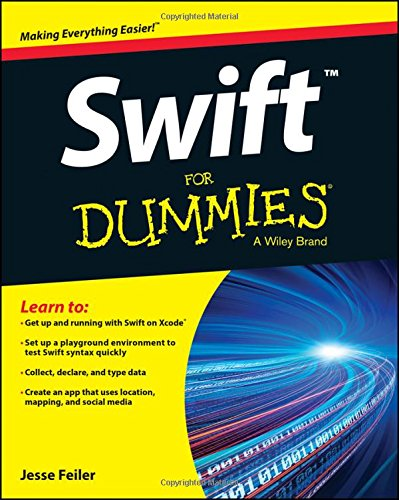 Swift For Dummies by For Dummies
