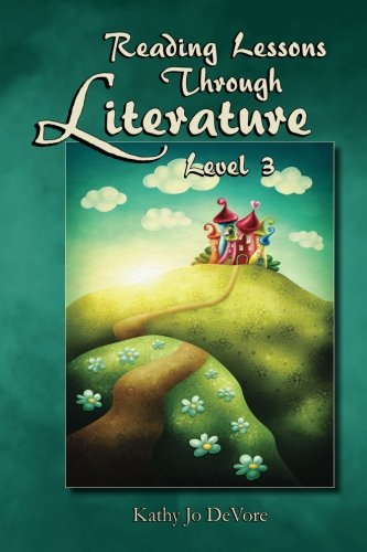 Reading Lessons Through Literature Level 3