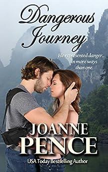 Dangerous Journey by [Pence, Joanne]