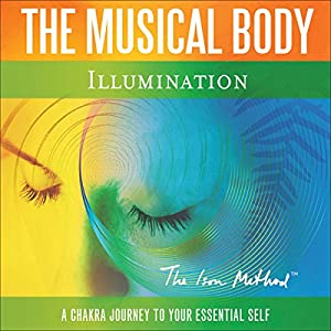 The Musical Body: Illumination Audiobook