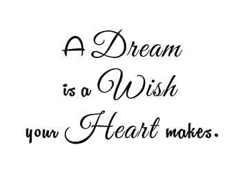 A Dream Is A Wish Your Heart Makes Cinderella Home Family Bedroom Quote  Saying Wall Sticker