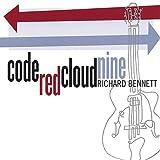 Code Red Cloud Nine by Richard Bennett