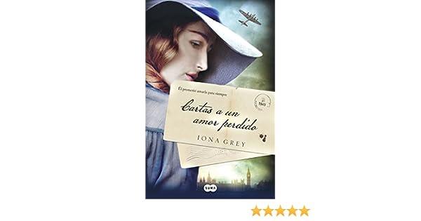 Cartas a un amor perdido (Spanish Edition)