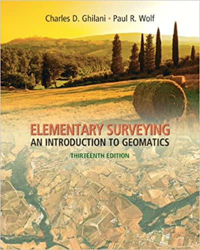 Elementary Surveying: An Introduction to Geomatics 13th Edition