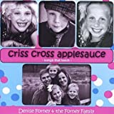 Criss Cross Applesauce by Forney, Denise (2011-04-19?