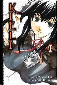 Kieli, Vol. 1 (v. 1): Yukako Kabei, Shiori Teshirogi