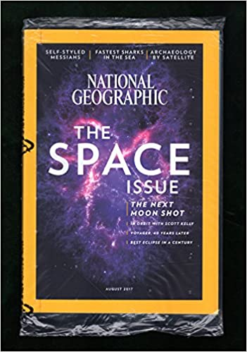 National Geographic August 2017 Space Issue Moon Shot In Orbit