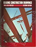 Reading Construction Drawings, Wallach, Paul I. and Hepler, Donald E., 0079093175