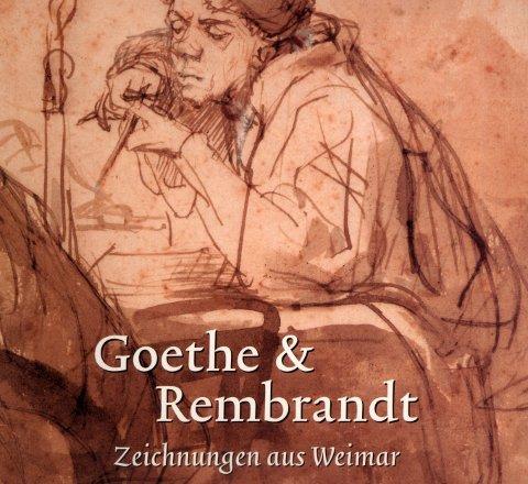 goethe und rembrandt zeichnungen aus weimar