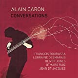 Conversations by Alain Caron (2007-07-24)