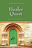 Healer Quest, Lisa Wright DeGroodt, 1432758349