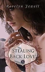 Stealing Back Love