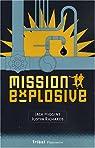 Mission explosive par Higgins